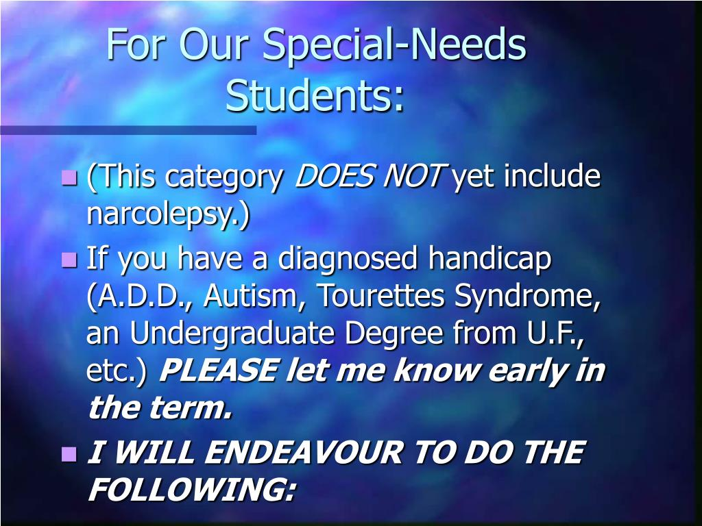 For Our Special-Needs Students: