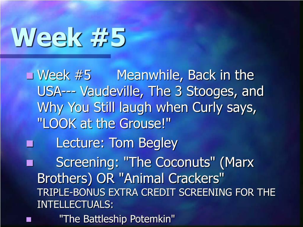 Week #5