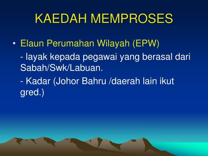 KAEDAH MEMPROSES