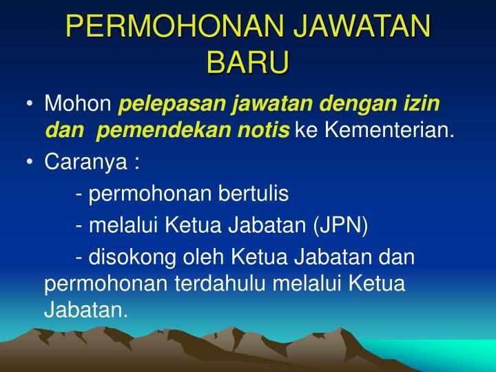 PERMOHONAN JAWATAN BARU