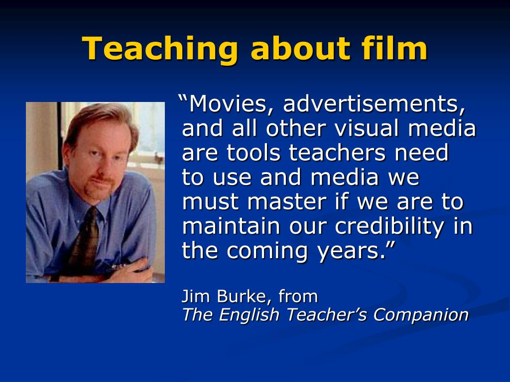 Teaching about film