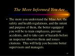 the more informed you are