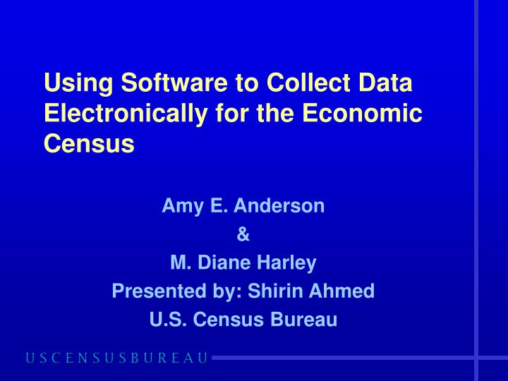 using software to collect data electronically for the economic census n.