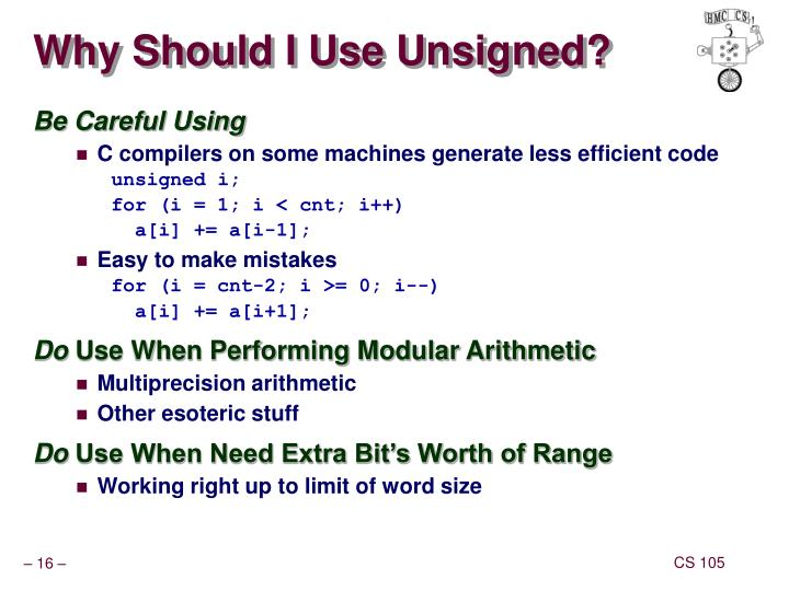 Why Should I Use Unsigned?
