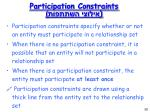 participation constraints