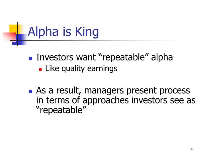 Alpha is King