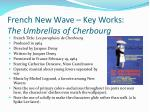 french new wave key works the umbrellas of cherbourg