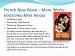 french new wave more works hiroshima mon amour