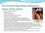 pre french new wave influences rules of the game