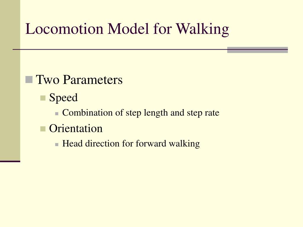 Locomotion Model for Walking