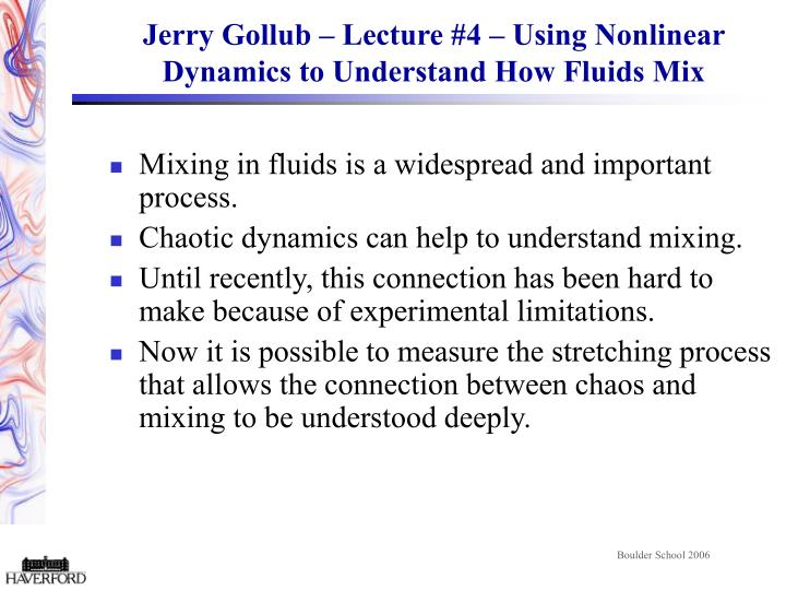 jerry gollub lecture 4 using nonlinear dynamics to understand how fluids mix n.