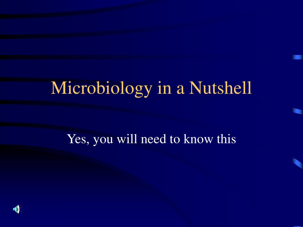 microbiology in a nutshell l.
