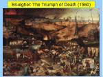 brueghel the triumph of death 1560