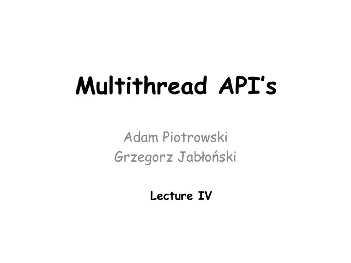 multithread api s n.