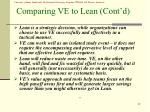 comparing ve to lean cont d