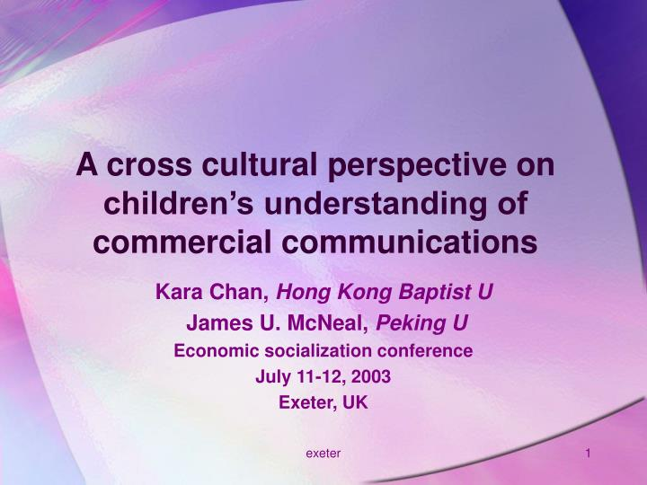 a cross cultural perspective on children s understanding of commercial communications n.