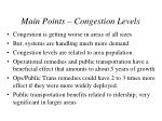 main points congestion levels