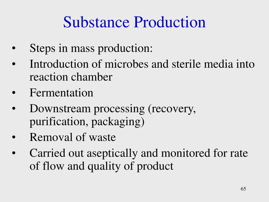 Substance Production