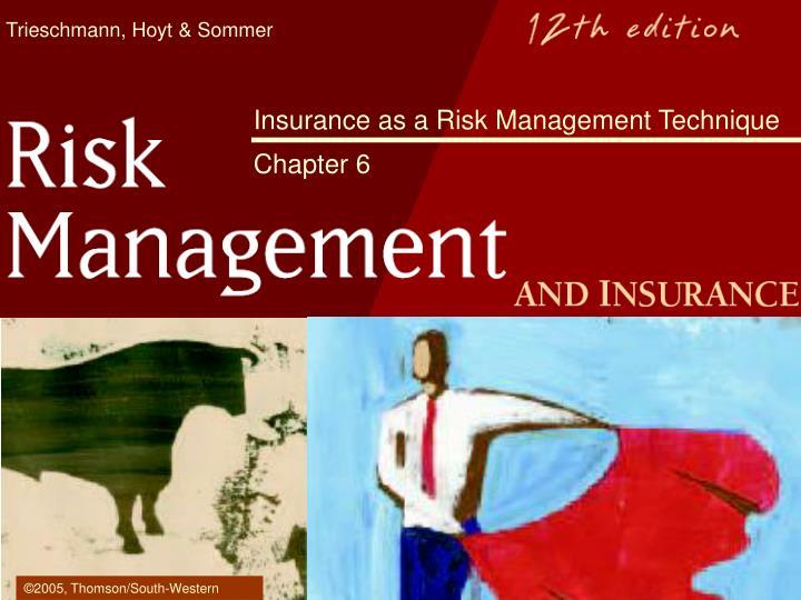 insurance as a risk management technique chapter 6 n.
