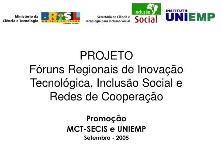 projeto f runs regionais de inova o tecnol gica inclus o social e redes de coopera o n.