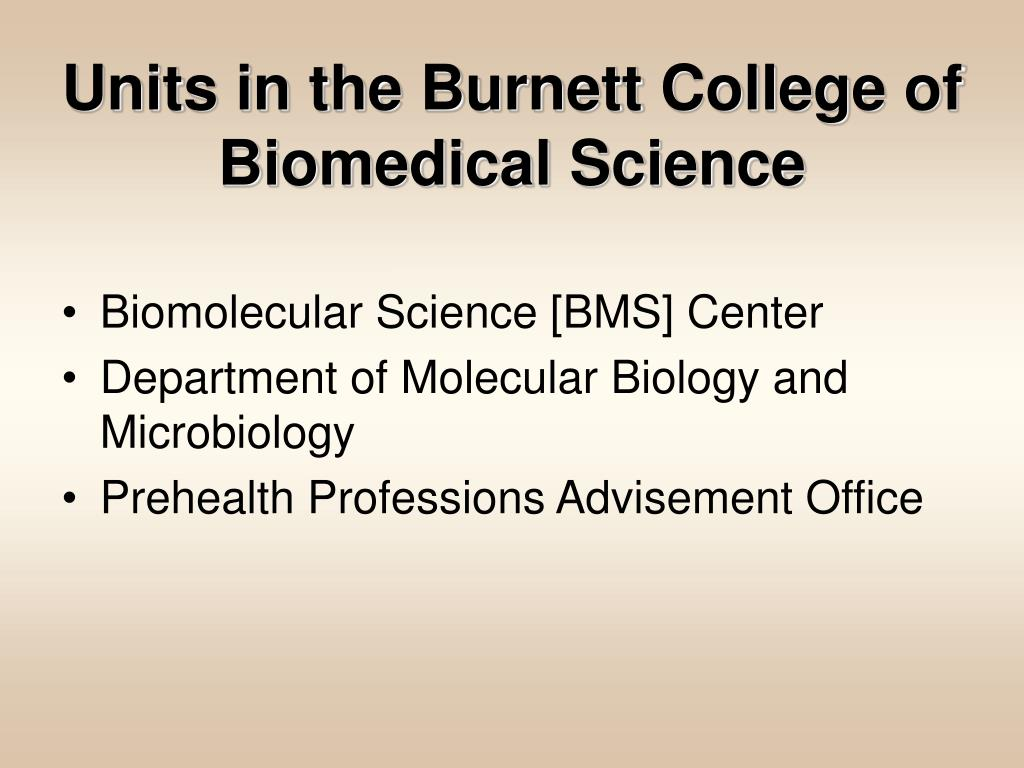 Units in the Burnett College of Biomedical Science