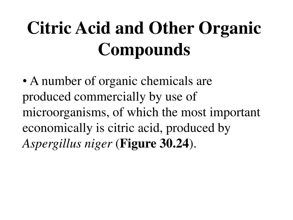Citric Acid and Other Organic Compounds