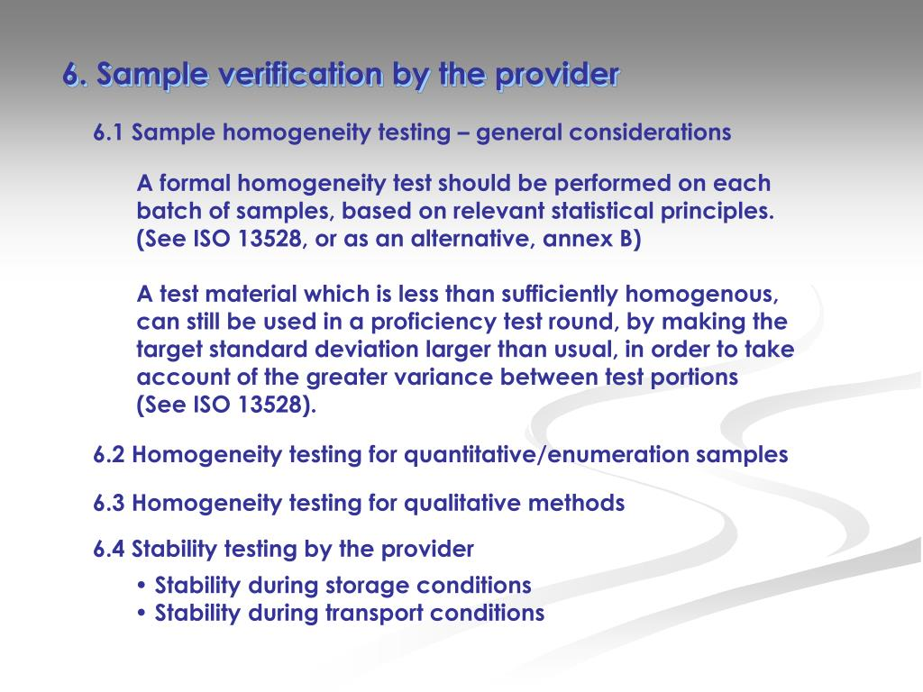 6. Sample verification by the provider