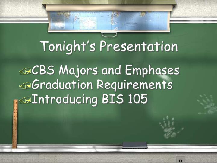 Tonight s presentation