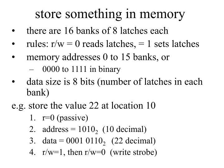 store something in memory