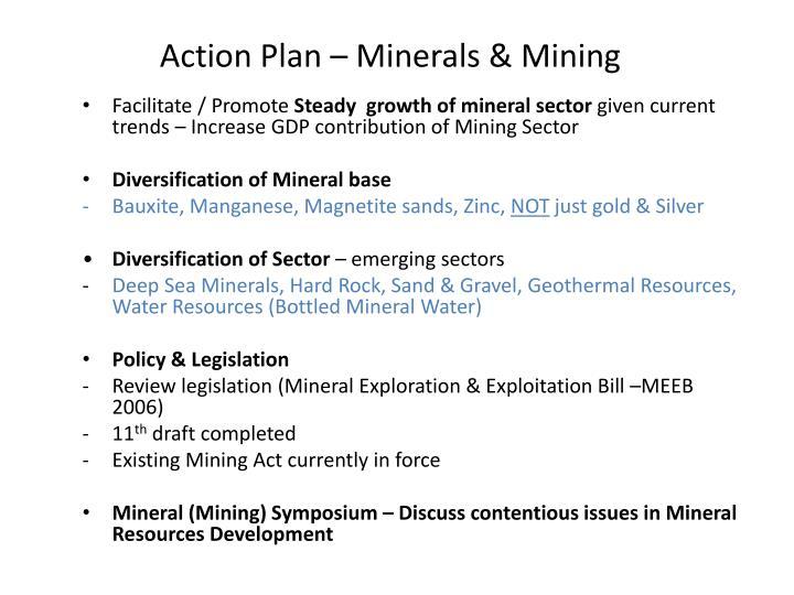 Action Plan – Minerals & Mining