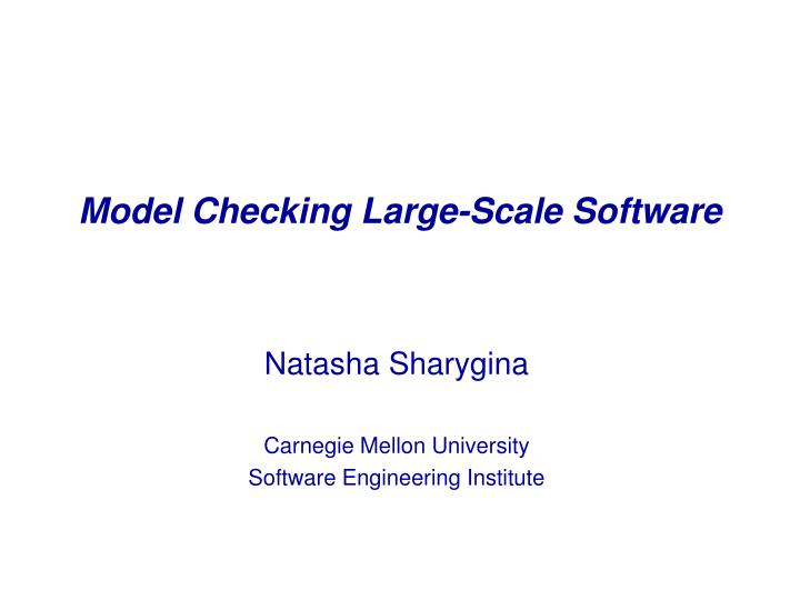 model checking large scale software n.