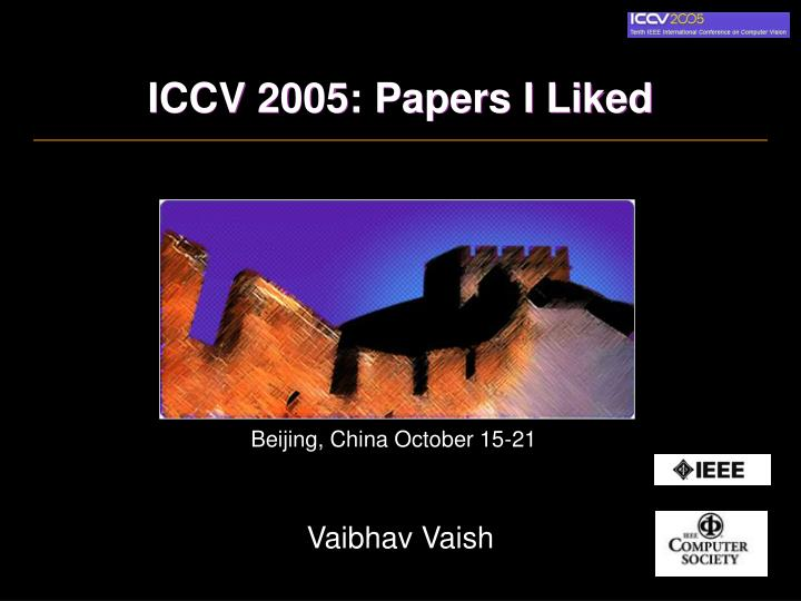 iccv 2005 papers i liked n.