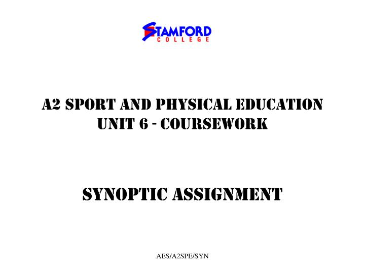 a2 sport and physical education unit 6 coursework n.