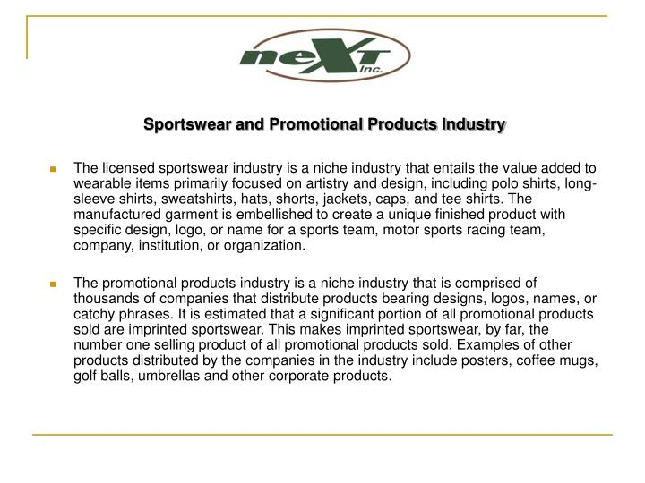 Sportswear and Promotional Products Industry