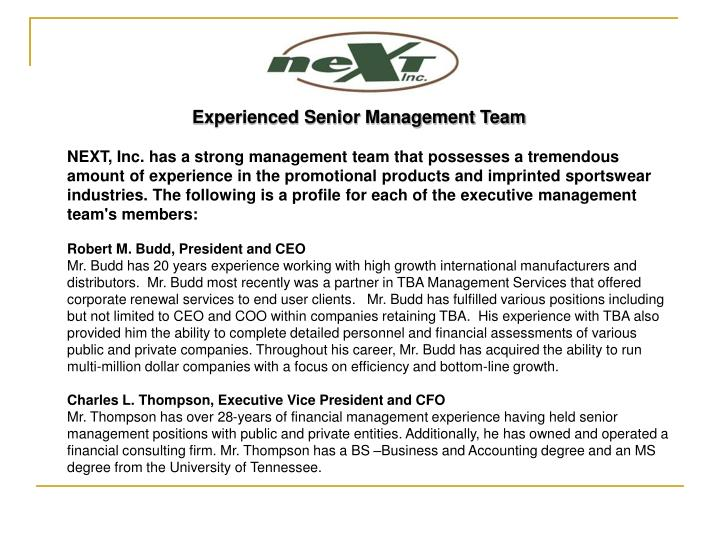 Experienced Senior Management Team