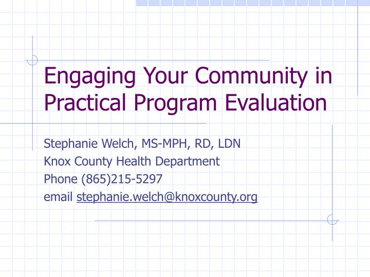 engaging your community in practical program evaluation n.