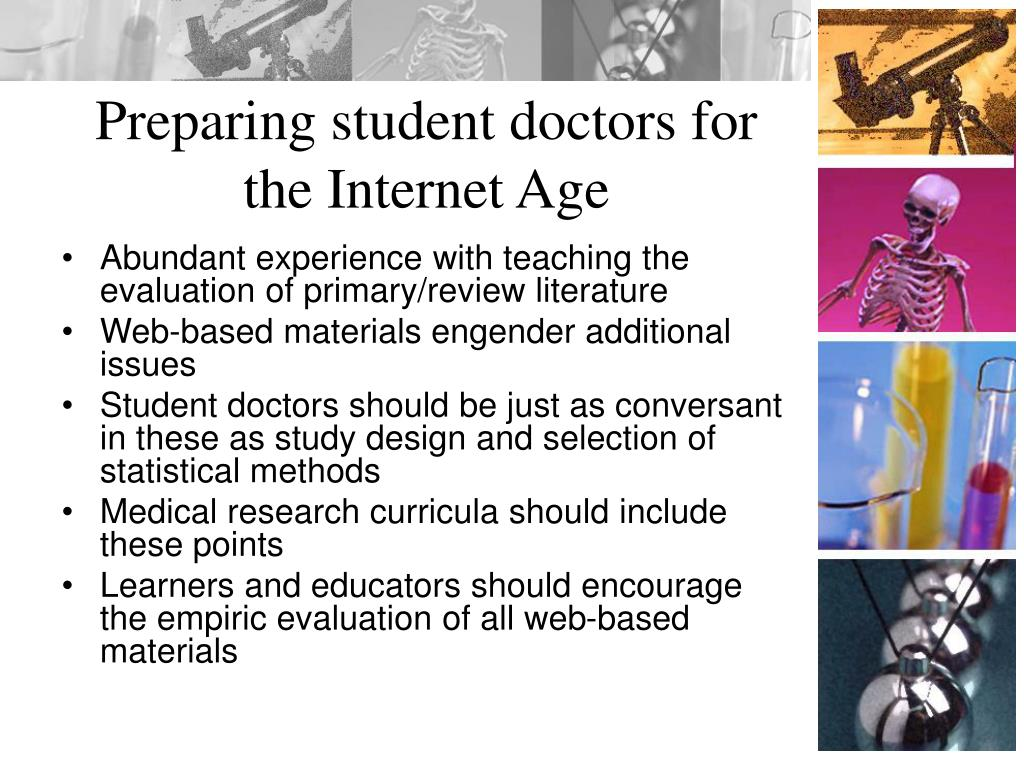 Preparing student doctors for the Internet Age