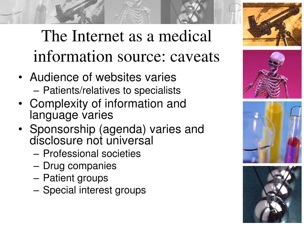 The Internet as a medical information source: caveats
