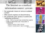 the internet as a medical information source caveats13