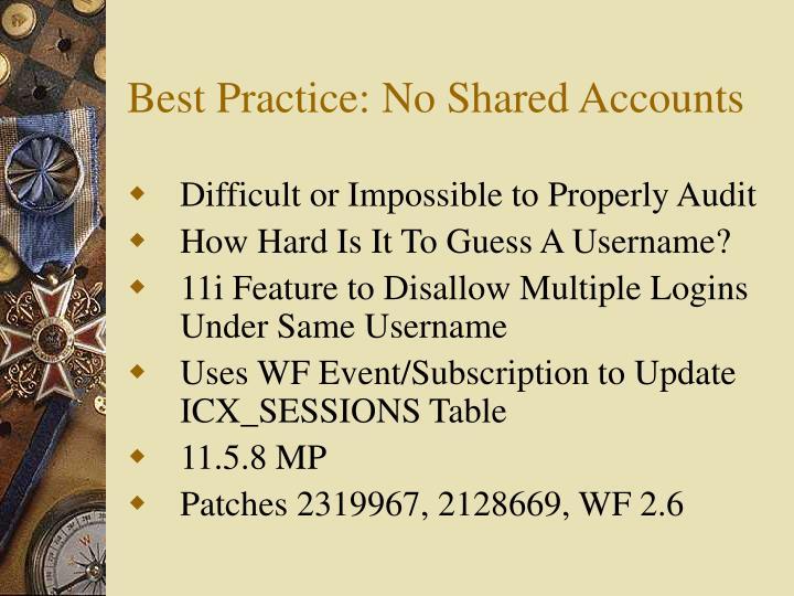Best Practice: No Shared Accounts