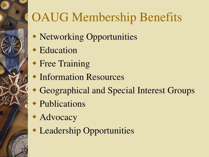 OAUG Membership Benefits
