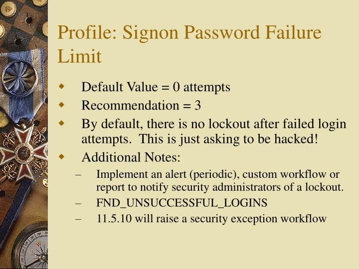 Profile: Signon Password Failure Limit