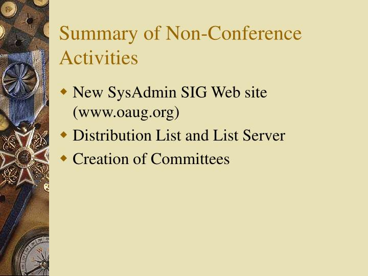 Summary of Non-Conference Activities