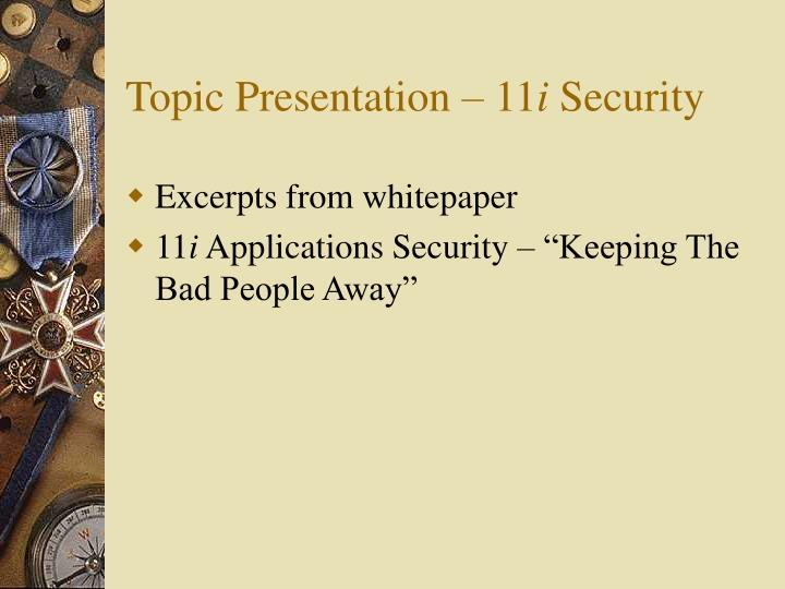 Topic Presentation – 11