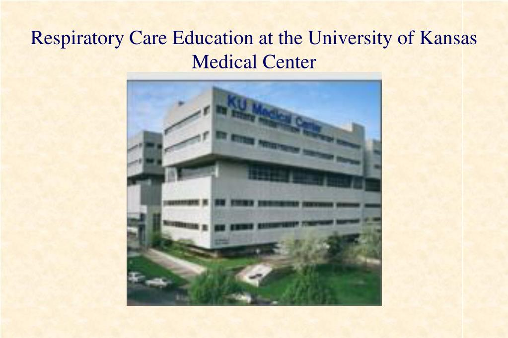 Respiratory Care Education at the University of Kansas Medical Center