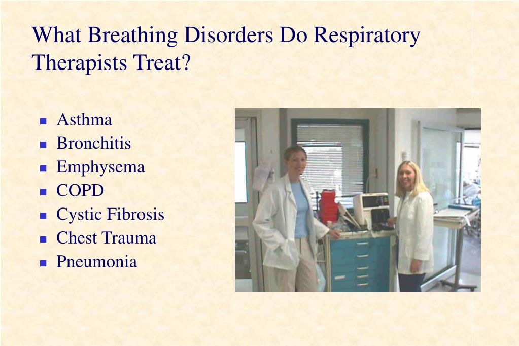 What Breathing Disorders Do Respiratory Therapists Treat?