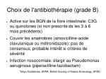 choix de l antibioth rapie grade b