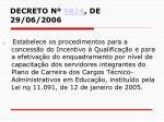 decreto n 5824 de 29 06 2006