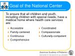goal of the national center