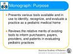 monograph purpose